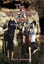 The Black Widow Club by Don Bassore (2010, Paperback)