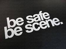 Be Safe, Be Escena. - Pegatina 152x55mm, Bbs Rm Lm Oz