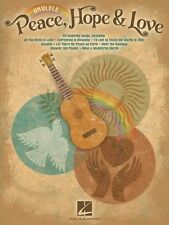 Peace Hope & Love Sheet Music Ukulele Book NEW 000118581