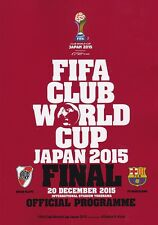* 2015 FIFA CLUB WORLD CUP FINAL - BARCELONA v RIVER PLATE  OFFICIAL PROGRAMME *
