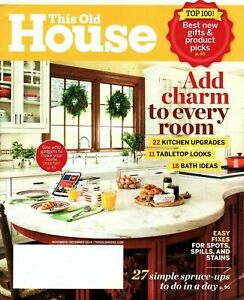 This Old House Magazine Nov/Dec 2014 - Add Charm to Every Room,Smart Home Gadget
