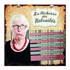 Plaque humoristique Richesse des Retraités en métal Idée Cadeau Femme Class Déco