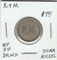 (Z)  Token - R.M. - G/F 5 Cent Drink - 20 MM Nickel