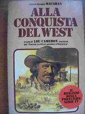 ALLA CONQUISTA DEL WEST - IL ROMANZO DELLA SERIE TV - 1° EDIZ. 1980