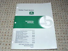 John Deere Rubber Track System Technical Manual