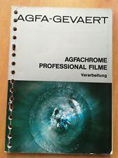 AGFA  GEVAERT / AGFACHROME PROFESSIONAL FILME VERARBEITUNG / RATGEBER