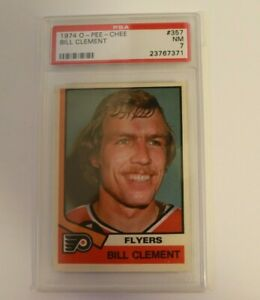 1974 OPC O Pee Chee Hockey #357 Bill Clement Rookie PSA 7 Philadelphia Flyers