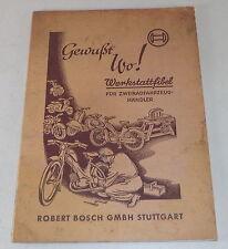 Handbuch Bosch Werkstattfibel für Zweiradfahrzeug Händler Stand 12/1956