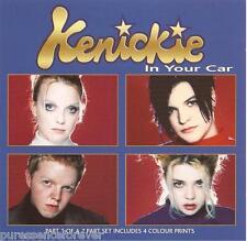 KENICKIE - In Your Car (UK 3 Tk CD Single Pt 1/Colour Prints)