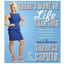 There's More to Life Than This: Healing Messages, Remarkable Stories, and Insigh