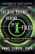 The Real Science Behind the X-files - Microbes, Meteorites, and Mutants