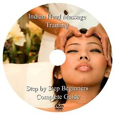 INDIAN HEAD MASSAGE - TRAINING DVD - Step by Step Beginners Complete Guide