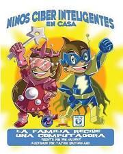 Niños Ciber Inteligentes En Casa: La familia recibe una Computadora (Spanish Edi