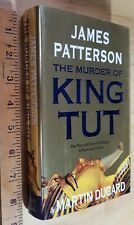 The Murder of King Tut The Plot to Kill the Child King James Patterson HC/DJ