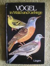 Vögel in Wald und Gebirge - Bestimmungsbuch Nestbau Brut Eulen Raubvögel