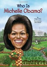 Who Is Michelle Obama? (Who Was?) by Megan Stine
