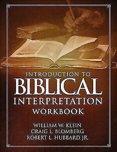 Introduction to Biblical Interpretation Workbook : Study Questions, Practical...