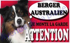 Plaque alu Attention au chien - Je monte la garde - Berger Australien - NEUF