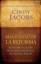 El manifiesto de la reforma/ The Manifest of the Reform
