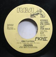 Rock Promo 45 Trooper - Only A Fool / Only A Fool On Rca
