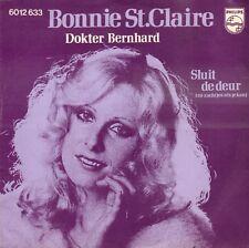 """BONNIE St. CLAIRE– Dokter Bernhard (1976 VINYL SINGLE 7"""" HOLLAND)"""