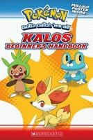 Pokemon: Kalos Beginner's Handbook by Scholastic US (Paperback / softback)
