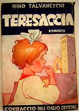 Salvaneschi TERESACCIA 1941 ediz Corbaccio illustra Arturo Bonfanti