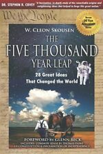The Five Thousand Year Leap: 28 Great Ideas That Changed the World (Revised 30 Y