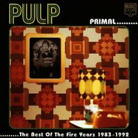 Pulp : Primal-Best of the Fire Years CD Highly Rated eBay Seller, Great Prices