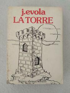 LA TORRE / Julius Evola 1977 Società Editrice Il Falco