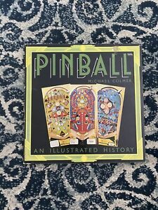 Pinball an Illustrated History by Colmer, Michael