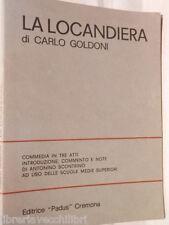 LA LOCANDIERA Commedia in tre atti Carlo Goldoni Antonino Scontrino Padus 1973
