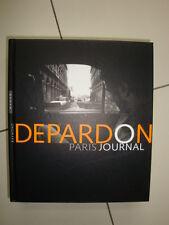 "Raymond DEPARDON ""Paris Journal""relié  /Hazan -PHOTOS N-B  /E.O.2004"