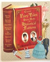 CLASSIC FAIRY TALES PAPER DOLLS IN HISTORICAL FASHIONS by Brenda Sneathen Mattox