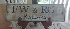 FW & RG RAILWAY ~ WOODEN SIGN