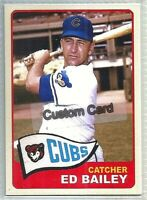 ED BAILEY CHICAGO CUBS 1965 STYLE CUSTOM MADE BASEBALL CARD BLANK BACK