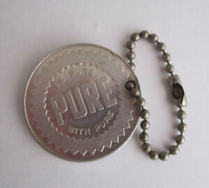 Vintage PURE Motor OIL Service Station Advertising Keychain Be Sure With Pure