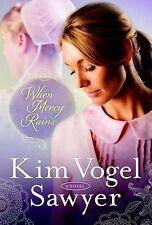 When Mercy Rains : A Novel by Kim Vogel Sawyer (2014, Paperback) BRAND NEW