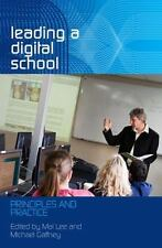 Leading a Digital School: Principles and Practice-ExLibrary