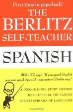 The Berlitz Self-Teacher -- Spanish: A Unique Home-Study Method Developed by the