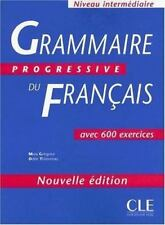 Grammaire Progressive du Francais : Avec 600 Exercices by Odile Thievenaz and...