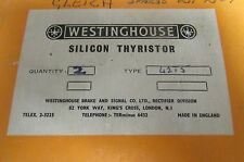 WESTINGHOUSE BRAKE AND SIGNAL CO 42T5 Silicon Thyristor *Sold Per Thyristor*