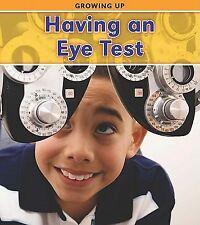 Having an Eye Test (Heinemann Read and Learn: Growing Up)