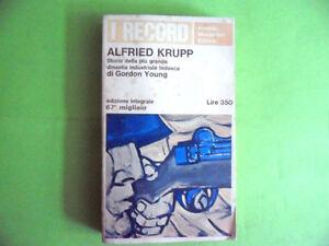YOUNG.ALFRIED KRUPP.STORIA DINASTIA INDUSTRIALE TEDESCA.MONDADORI.1966