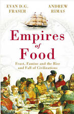 Very Good, Empires of Food: Feast, Famine and the Rise and Fall of Civilizations