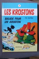 BD les krostons n°1 balade pour un kroston cartonnée 1985 TBE deliege