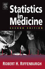 Statistics in Medicine, Second Edition by Riffenburgh, Robert H.