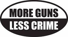 **MORE GUNS LESS CRIME**4X3**CAR Truck SUV LAPTOP Jeep Ford Chevy Window Sticker