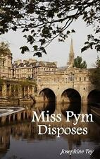 Miss Pym Disposes by Josephine Tey (2011, Hardcover)