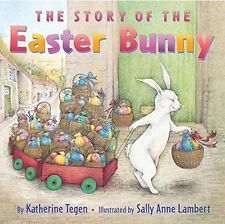 The Story of the Easter Bunny (pb) by Katherine Tegen NEW